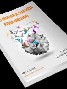 Livro - Como Mudar a sua Vida para Melhor