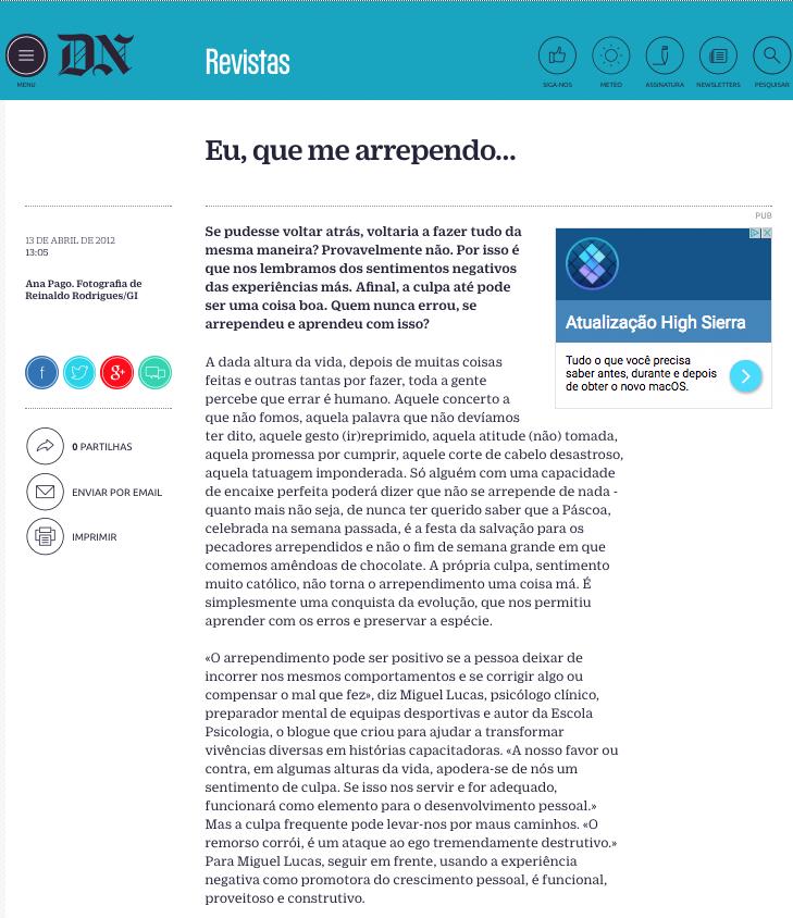 Entrevista ao Diário de Notícias na Crónica com o título: Eu me arrependo